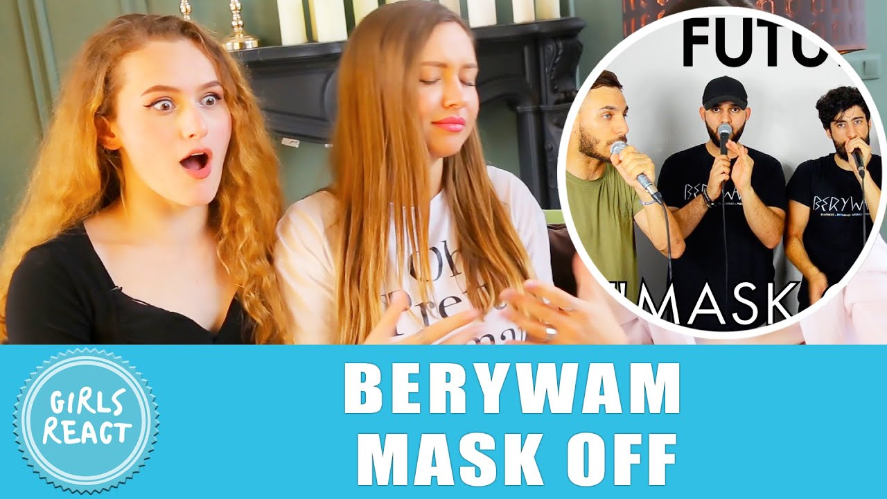 Girls React. Berywam - Mask Off (Future Cover) In 5 Styles - Beatbox. React to beatbox.