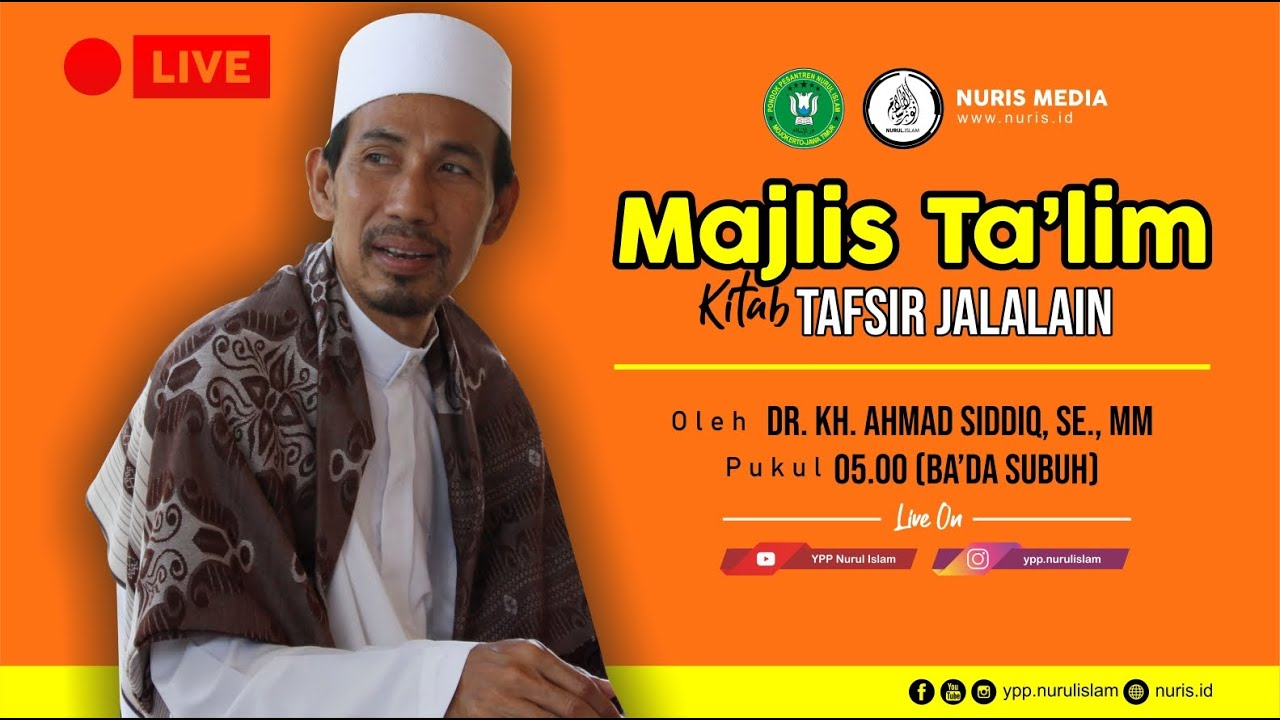 LIVE Majelis Ta'lim Kitab Tafsir Jalalain | PP.  Nurul Islam [Kamis, 25 juni 2020]