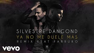 Baixar Silvestre Dangond - Ya No Me Duele Más (Remix)[Cover Audio] ft. Farruko