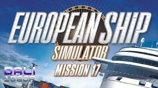 European Ship Simulator Mission 17 PC Gameplay 1080p 60fps