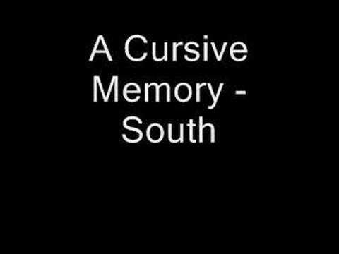 A Cursive Memory - South