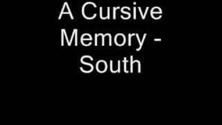 A Cursive Memory - South YouTube Videos