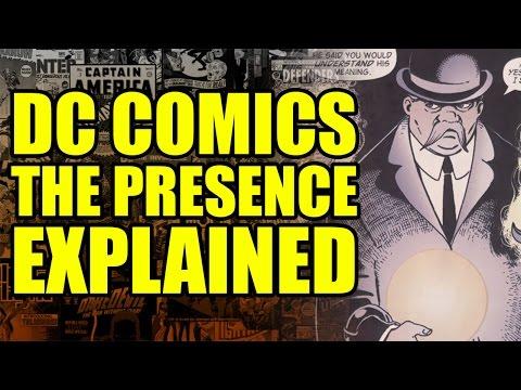 DC Comics: The Presence/God Explained