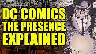 DC Comics: The Presence/God Explained