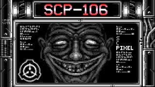 Secure. Contain. Pixel. SCP-106