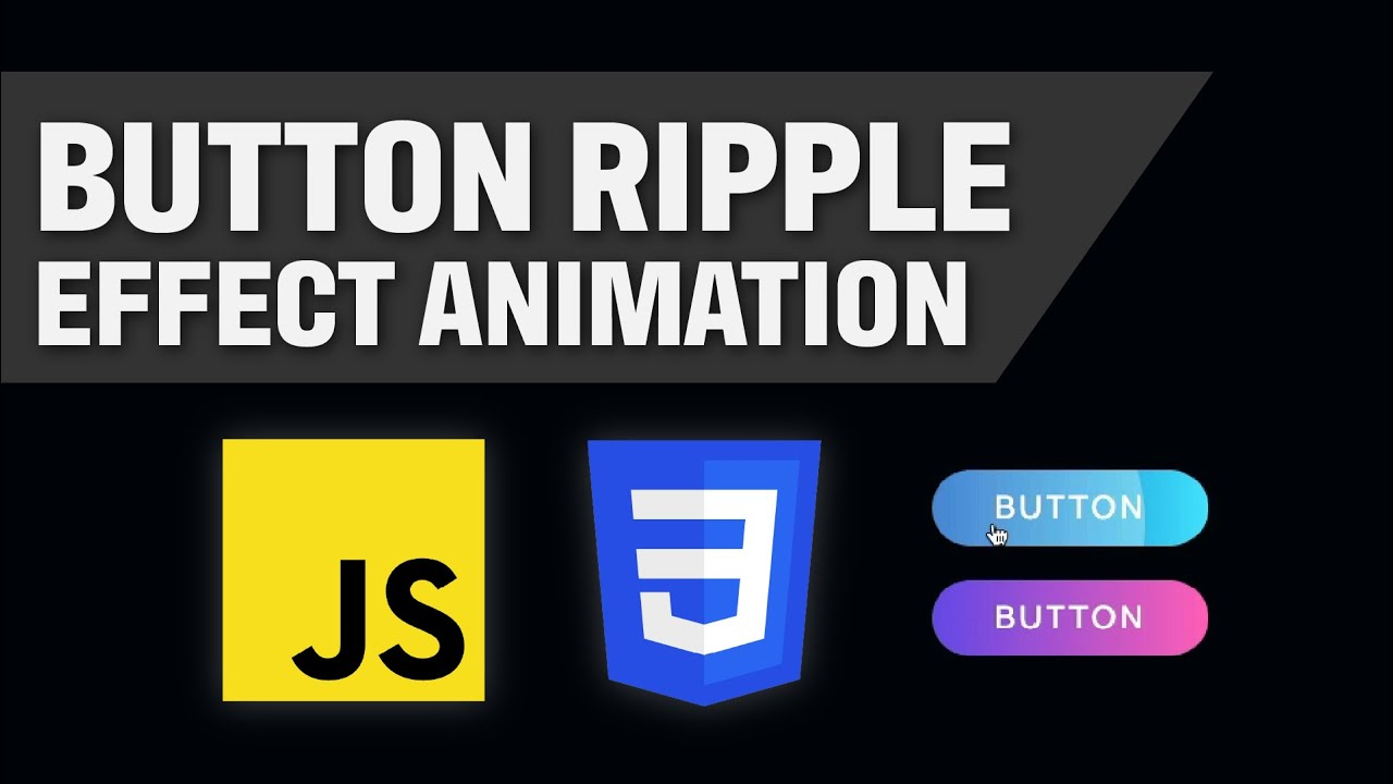 CSS For Beginners (TUTORIAL) Creating A Button Ripple Animation Using CSS and Javascript