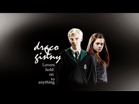 ginny & draco (AU) | lovers hold on to...
