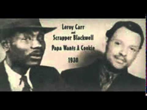 The Life & Death of a Bluesman  - Leroy Carr - Radio Documentary