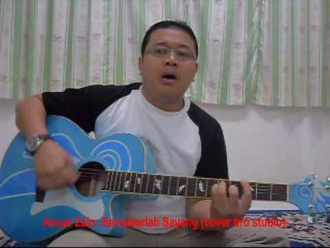 Anuar Zain - Bersabarlah sayang (cover brostudio)
