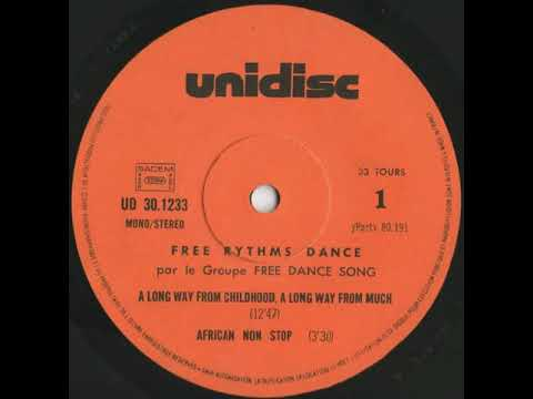 """Free Dance Song """"A long way from childhood, a long way from much"""" 1977 Unidisc"""