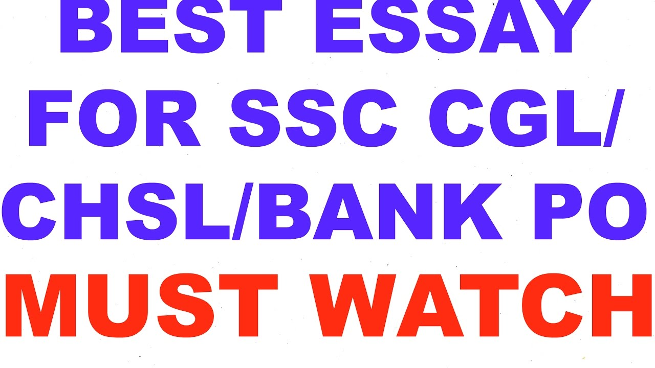 best essay for ssc cgl chsl bank po  best essay for ssc cgl chsl bank po