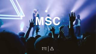 Your Love (Live Audio) - MOSAIC MSC