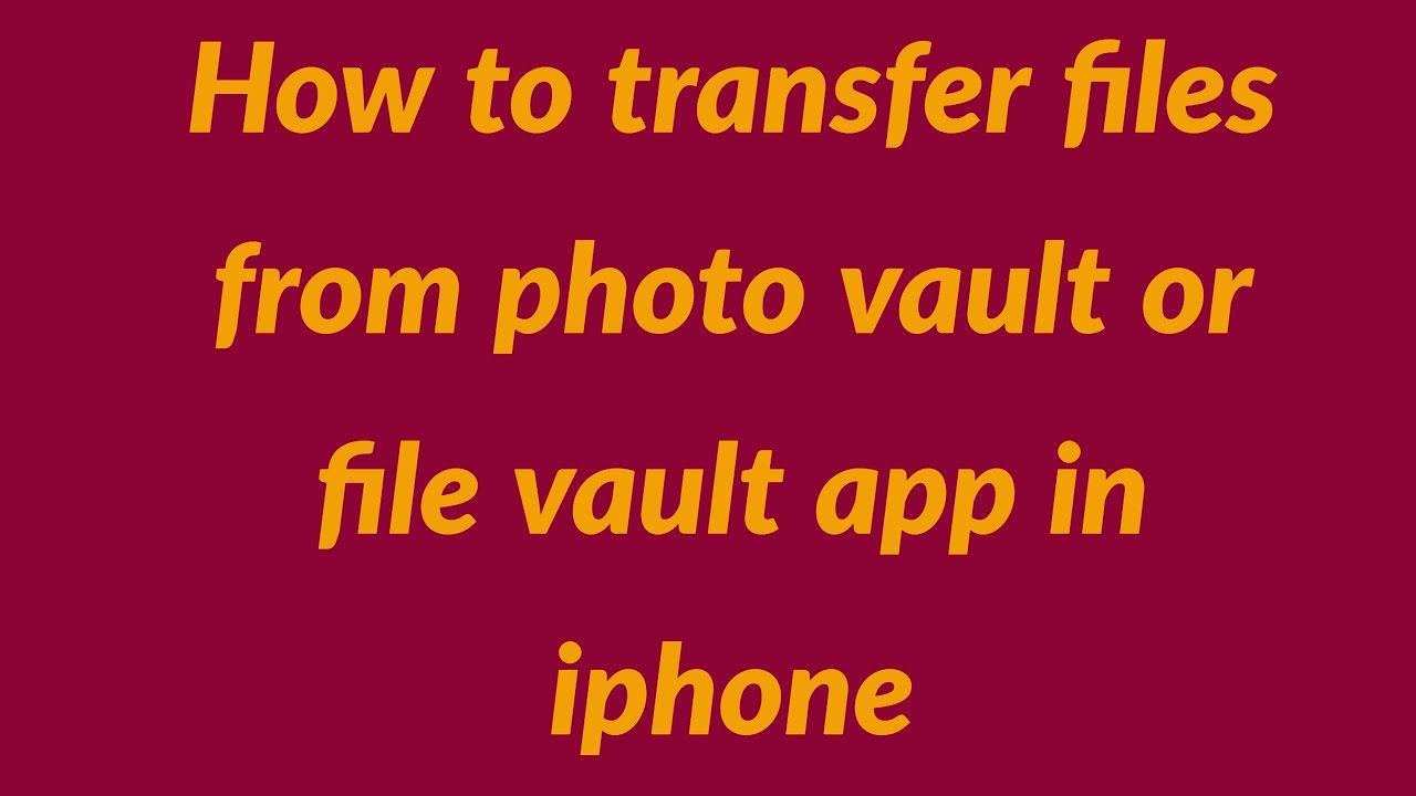 File vault app
