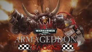 Warhammer 40000 Armageddon Da Orks Gameplay [PC]