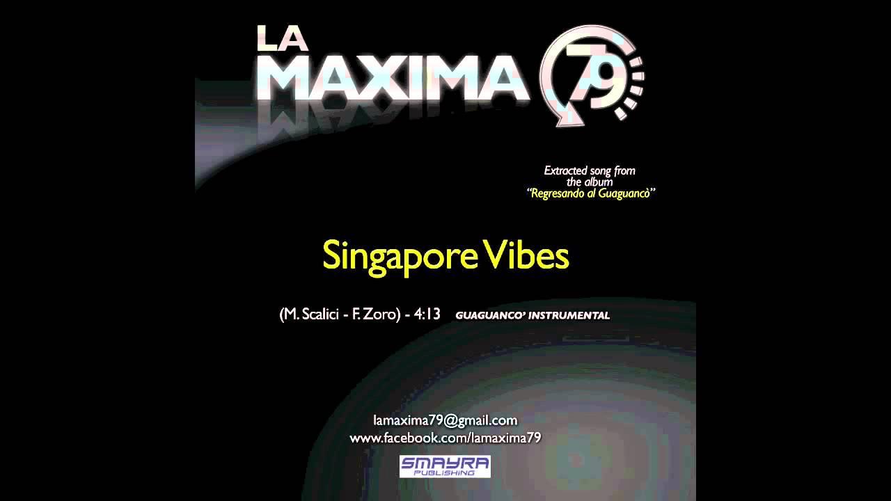 Download LA MAXIMA 79  - SINGAPORE VIBES (Official Video)