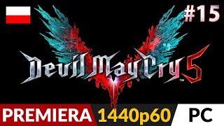 Devil May Cry 5 PL  #15 (odc.15)  Misja 15 (Tajna #11) - Nero Burning Dom   Gameplay po polsku
