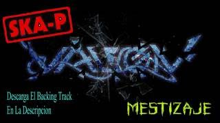 Valion-Mestizaje (Ska-P Cover) + Backing Track