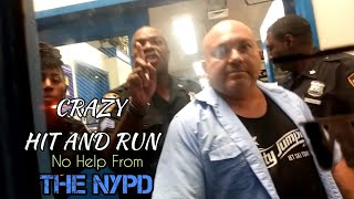 Crazy HIT AND RUN Accident. NYPD BLOCKS VICTIM FROM MAKING REPORT QuietBoyMusik Part 3 of 3