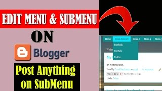 How to Edit Menubar and submenu in Blogger | How to post anything on blogger submenu
