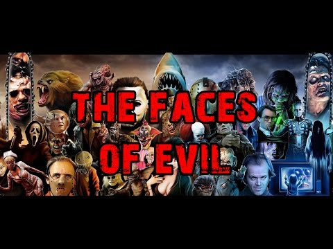 The Faces of Evil - Horror Movie Montage