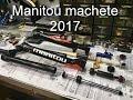 Manitou machete 2017, краткий обзор, секрет легкого страгиванния.