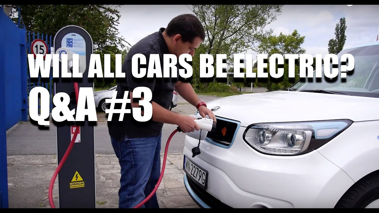 Q&A #3 (ENG) – Will All Cars Be Electric?