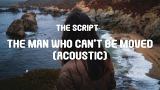 Download lagu The Script - The Man Who Can't Be Moved (Acoustic) (Lyrics)
