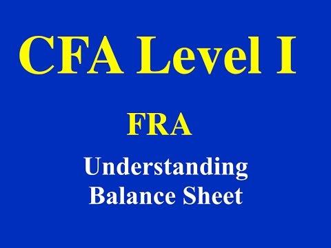 CFA Level 1- 2015- FRA- Understanding Balance Sheet- Part 1 (of 3)