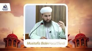 Mustafa Balın hoca pazar sohbetinden hz ömer kıssası