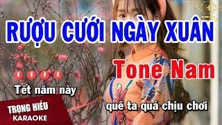 Karaoke Rượu Cưới Ngày Xuân Tone Nam Nhạc Sống | Trọng Hiếu