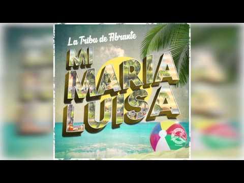 La Tribu de Abrante - Mi Maria Luisa (Audio Cover)
