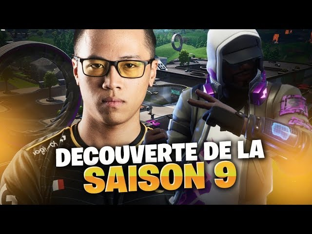 DECOUVERTE DE LA SAISON 9 FORTNITE BATTLE ROYALE