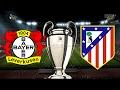 BAYER LEVERKUSEN Vs. ATLETICO MADRID   CHAMPIONS LEAGUE - ACHTELFINALE