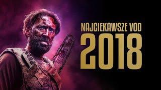 Najciekawsze filmy VOD 2018 roku!