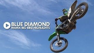 Big Bike Highlights (125cc - 450cc) - Blue Diamond / MAMA