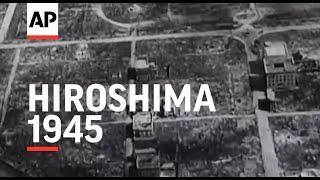 Hiroshima  - 1945 | Movietone Moment | 7 August 2020