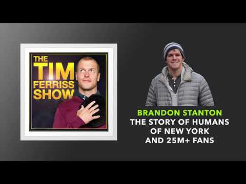 Brandon Stanton Interview | The Tim Ferriss Show