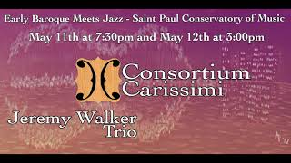 Early Baroque Meets Jazz | May 11 & 12, 2019