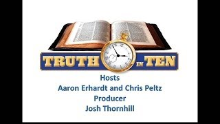 Truth In Ten :Answering Arguments Against Baptism
