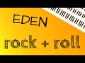 Download EDEN – rock + roll (Piano Cover) MP3 song and Music Video