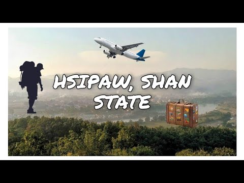Places To Visit Around Hsipaw, Shan State, Myanmar