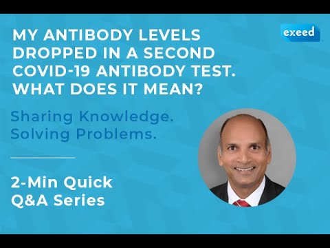Download My Antibody Levels Dropped in a Second COVID-19 Antibody Test. WhatDoes it Mean?