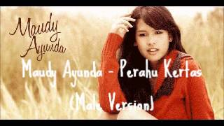 Video Maudy Ayunda - Perahu Kertas (Male Ver.) download MP3, 3GP, MP4, WEBM, AVI, FLV Desember 2017