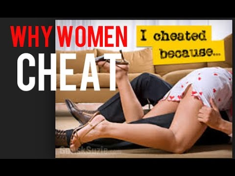 Why Women Cheat & Can You Recover From Cheating