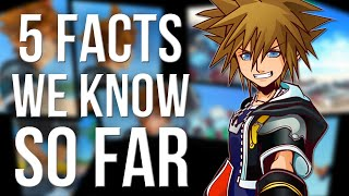 Kingdom Hearts 3 - 5 Facts We Know So Far