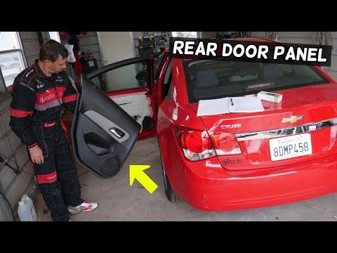 CHEVROLET CRUZE REAR DOOR PANEL REMOVAL REPLACEMENT, CHEVY CRUZE