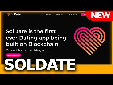 SolDate – the first ever Dating app being built on Blockchain