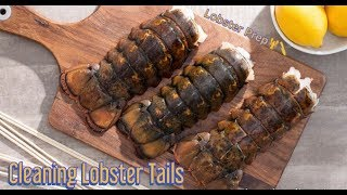 Cuttin Up With Bae: How to clean and prep lobster tails