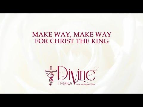 Make Way, Make Way, for Christ the King - The Worship Collection