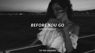 lewis capaldi - before you go (slowed down to perfection + reverb) lyrics
